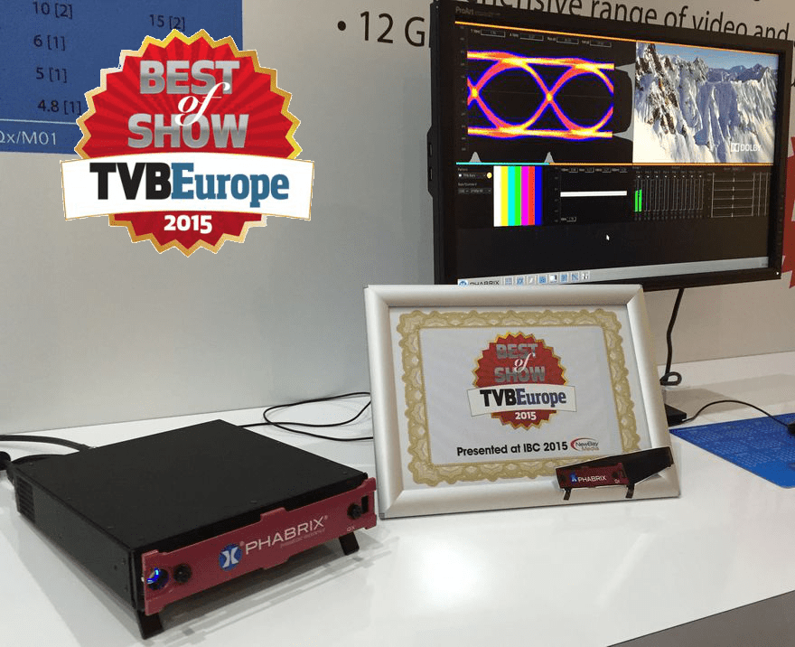 Best of Show TVBEurope for PHABRIX Qx at IBC 2015